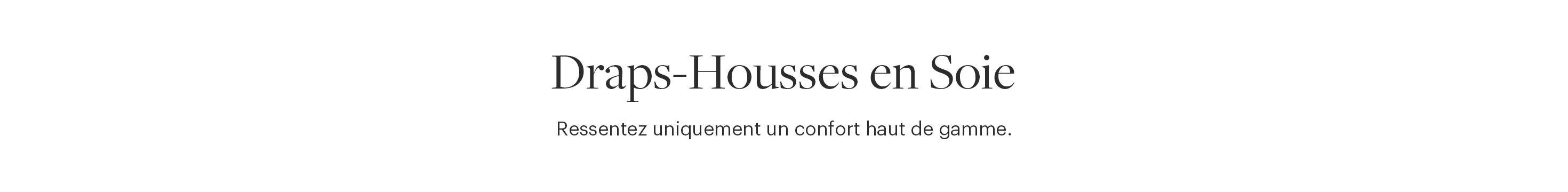 Drap Housse en Soie