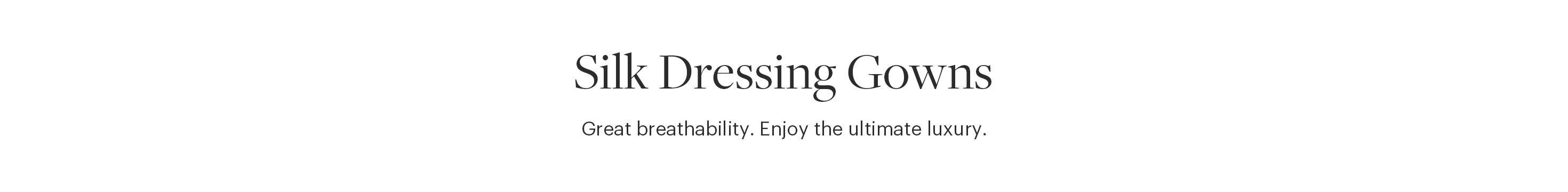 Silk Dressing Gowns for Women